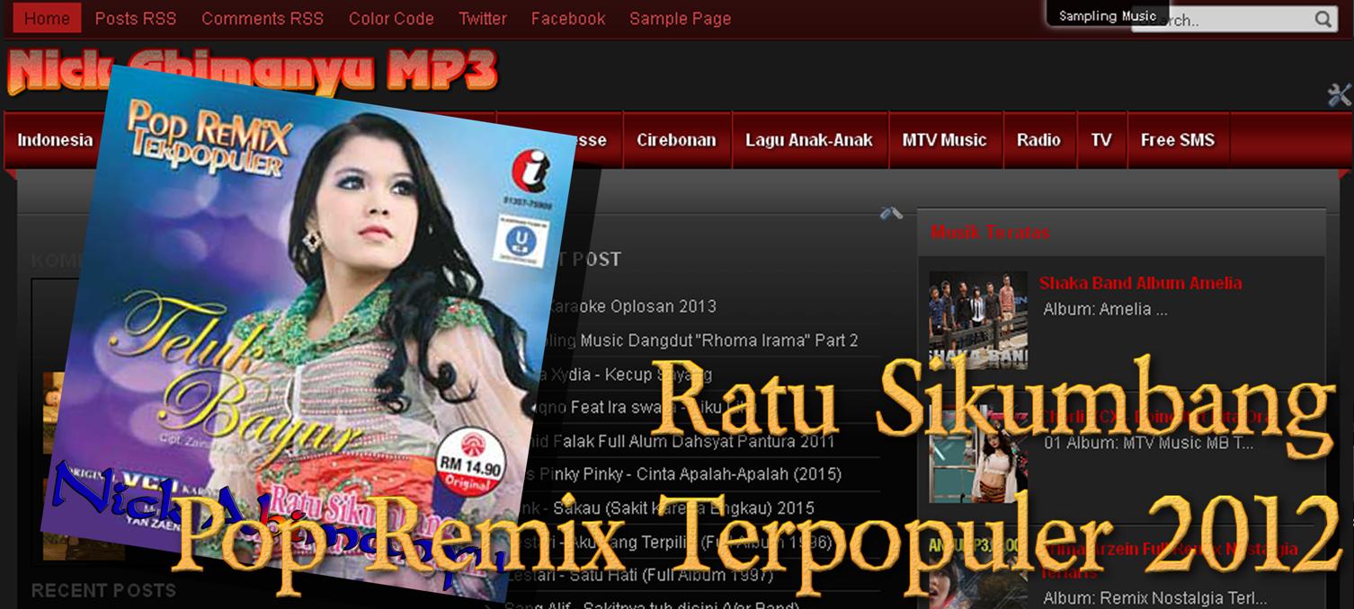 Download mp3 ratu sikumbang terbaru 2013